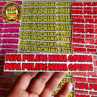 Stiker Cutting Papa Pulang Mama Goyang Kata Kata Buat Visor Kaca Helm Kyt Nhk Ink Nolan Zeus