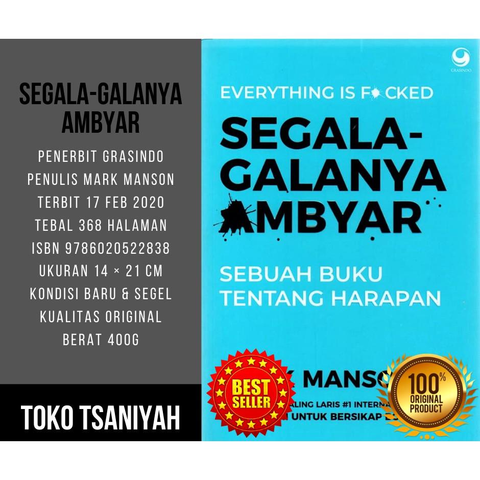 Buku Motivasi Hidup Sukses Segala Galanya Ambyar Mark Manson Buku