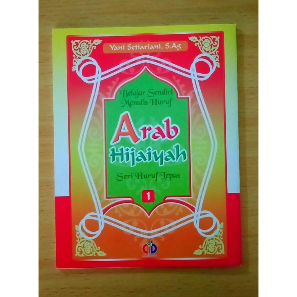 Buku Islami ANAK Belajar Sendiri Menulis Huruf ARAB HIJAIYAH Seri Huruf Lepas Jilid 1