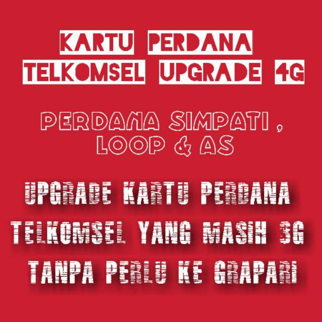 Kartu Upgrade Ke 4g Tanpa Perlu Ke Grapari Khusus Telkomsel As Simpati Loop Ota Telkomsel 4g Lte Shopee Indonesia