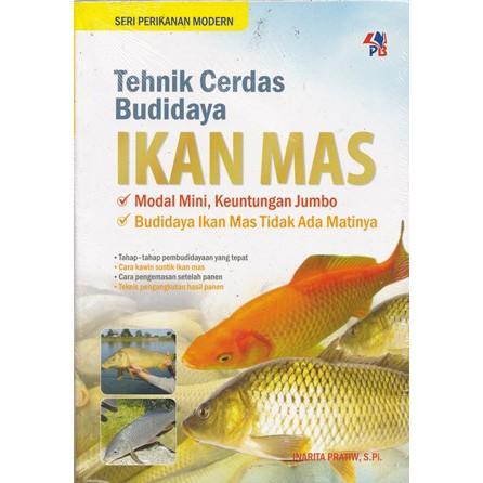 Buku Teknik Cerdas Budidaya Ikan Mas Inarita Pratiwi Shopee Indonesia