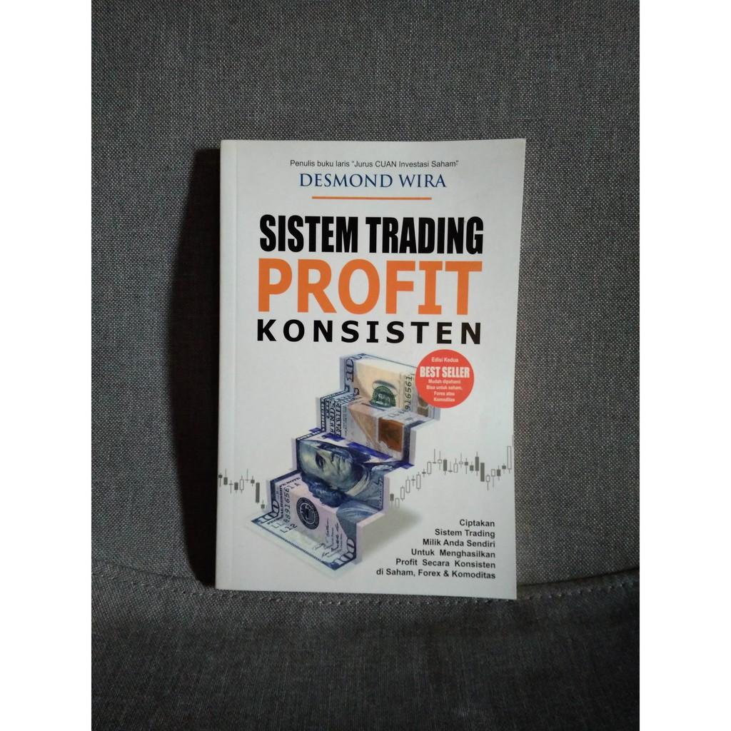 Sistem Trading Profit Konsisten by Desmond Wira
