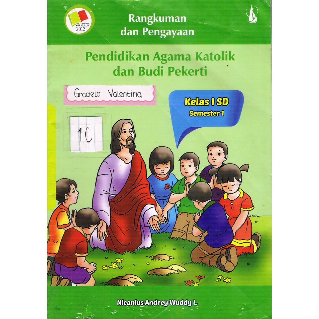 Buku LKS Pendidikan Agama Katolik Dan Budi Pekerti Kelas 1 SD Semester 1