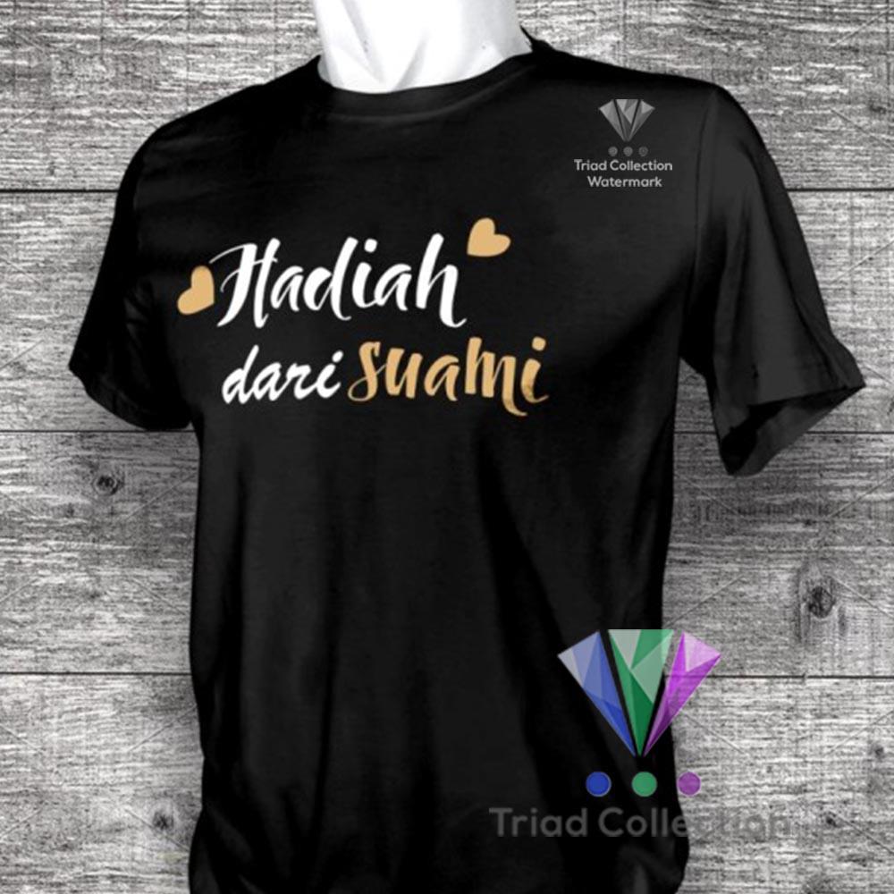 Kaos Hadiah Dari Suami Couple Istri Kualitas Distro Baju Tshirt Pakaian Ulang Tahun Murah Bagus 686