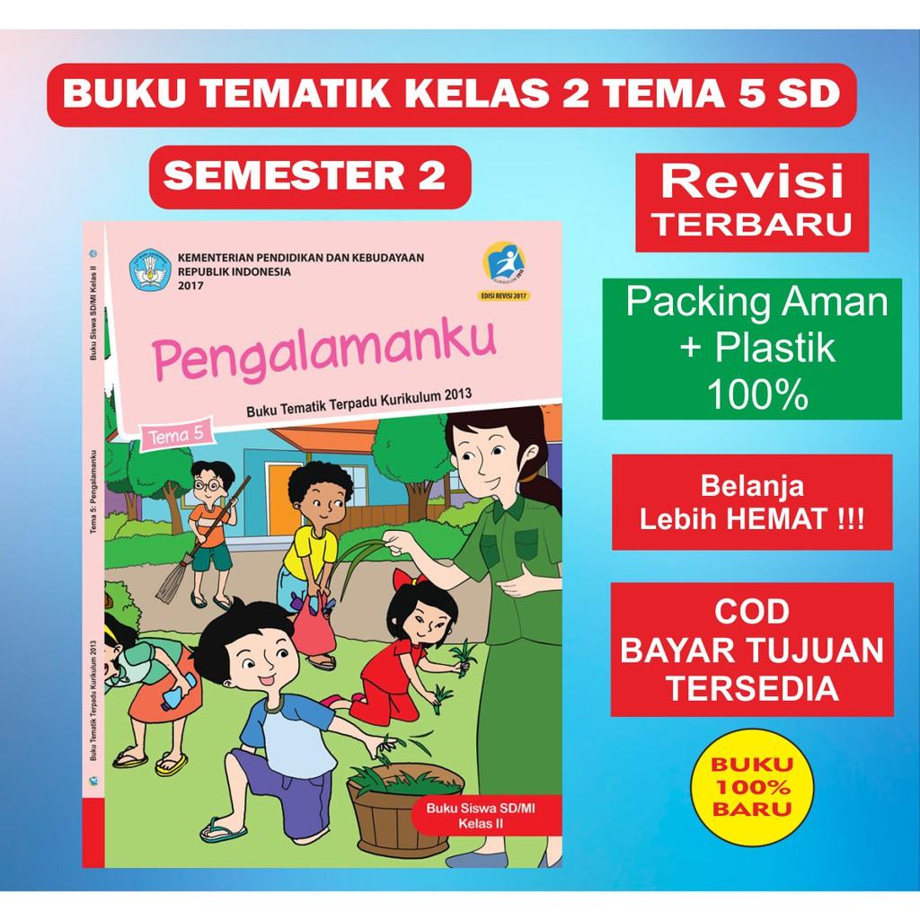 Buku Tematik Kurikulum 2013 Kelas 2 Tema 5 Revisi Pengalamanku Shopee Indonesia