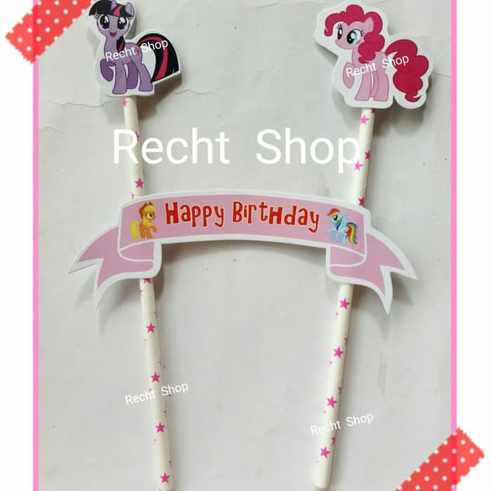 Topper Kue Topper Cake Ulang Tahun Karakter My Little Pony