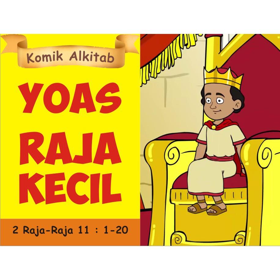 Yoas Raja Kecil Buku Komik Cerita Alkitab Anak Sekolah Minggu Shopee Indonesia