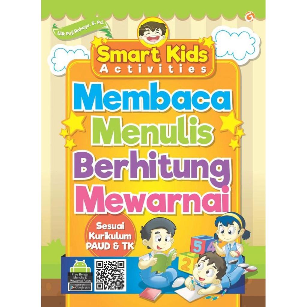 Smart Kids Membaca Menulis Berhitung Mewarnai Untuk Paud Tk