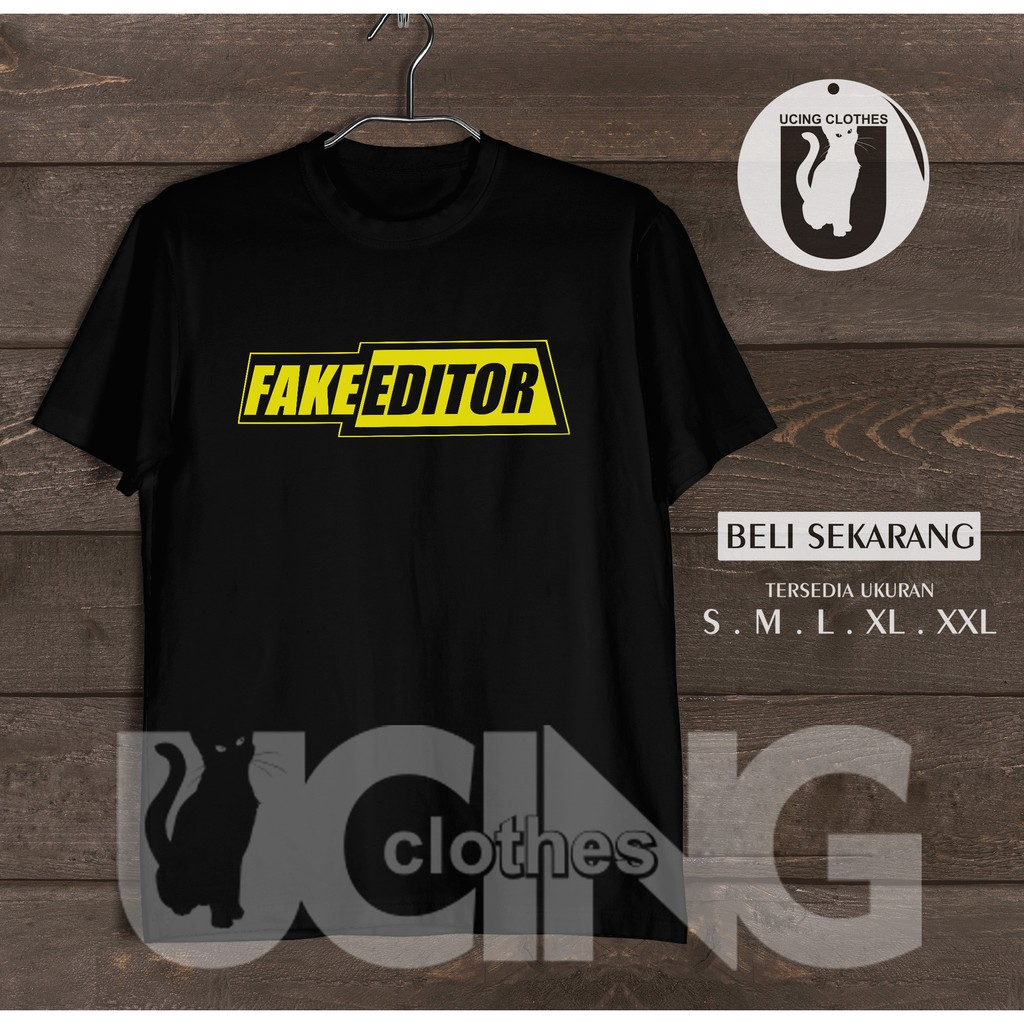 Kaos Baju Fake Editor Kaos Distro Shopee Indonesia