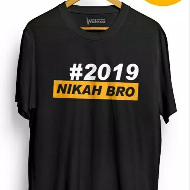 Kaos Distro Kata Unik Keren 2019 Nikah Bro Sablon Putih Kuning Lengan Pendek Hitam