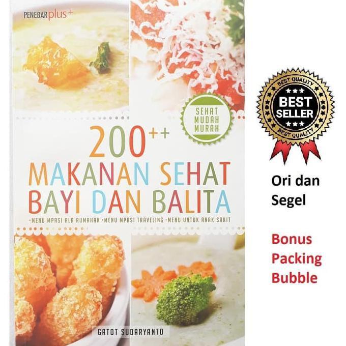 Buku Mpasi Dan Menu Anak 200 Makanan Sehat Bayi Dan Balita Shopee Indonesia