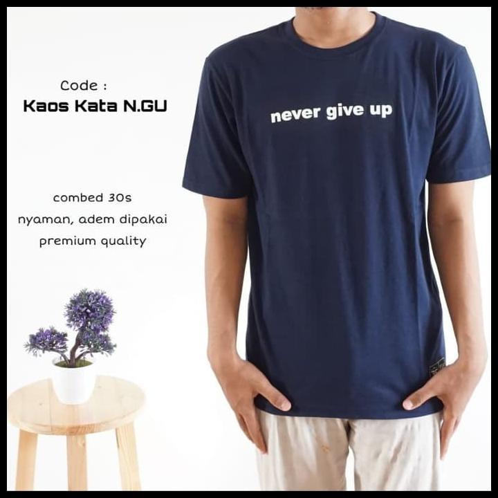 Kaos Kata Quote Premium Cotton Combed Original Kaos Kata Ngu L