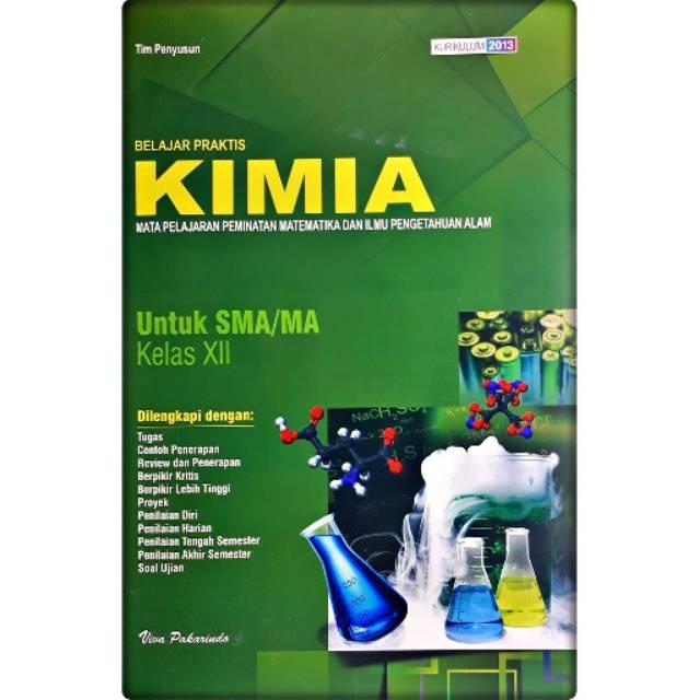 Lks Kimia Sma Ma Kelas 12 Semester 1 2 I Viva Pakarindo Shopee Indonesia