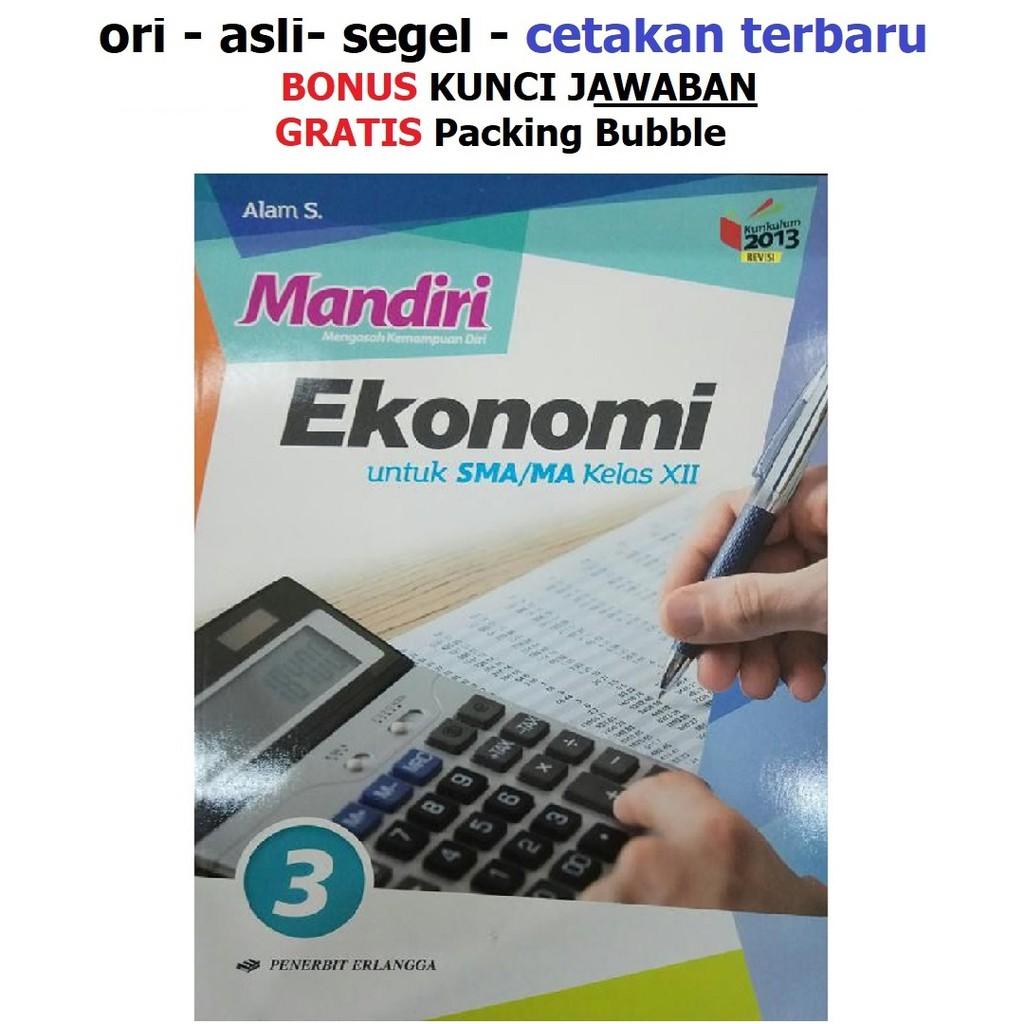 Buku Mandiri Erlangga Ekonomi Sma Kelas 12 K13 Soal Jawaban Kurtilas Shopee Indonesia