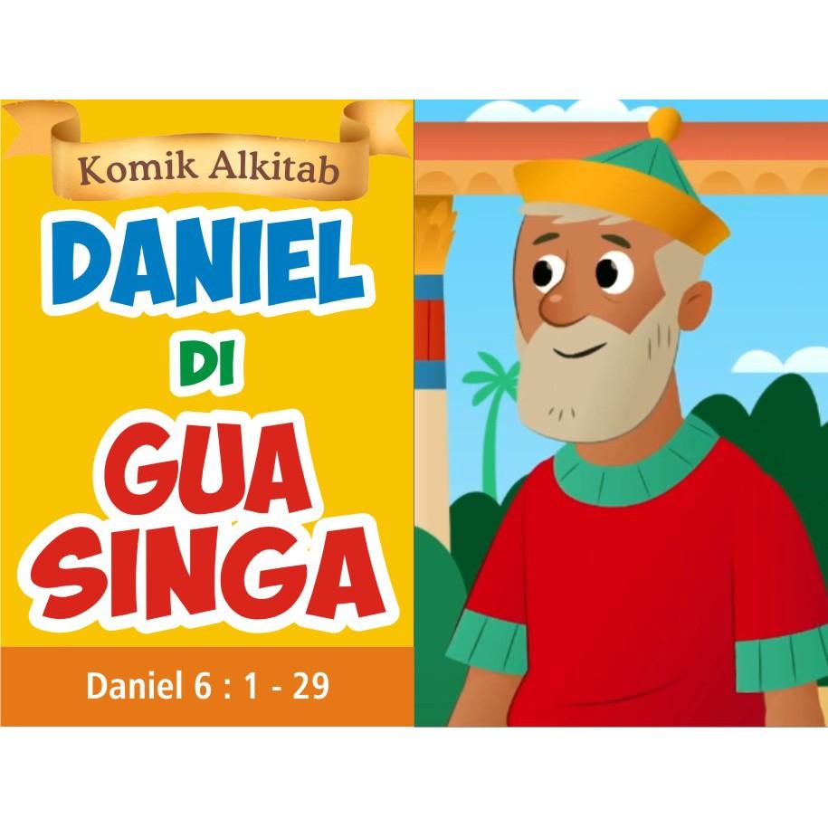 DANIEL DI GUA SINGA Buku Komik Cerita Alkitab Anak Kristen Sekolah Minggu