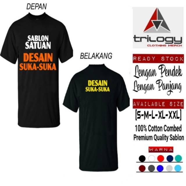 Promo Kaos Custom Buat Design Bajumu Sendiri Menerima Custom Satuan Kaos Custom Desain Shopee Indonesia