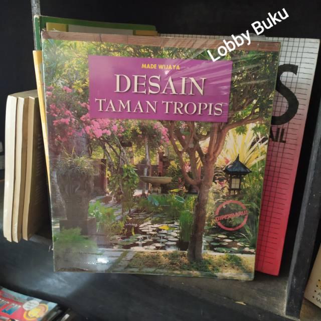 Buku Desain Taman Tropis | Shopee Indonesia