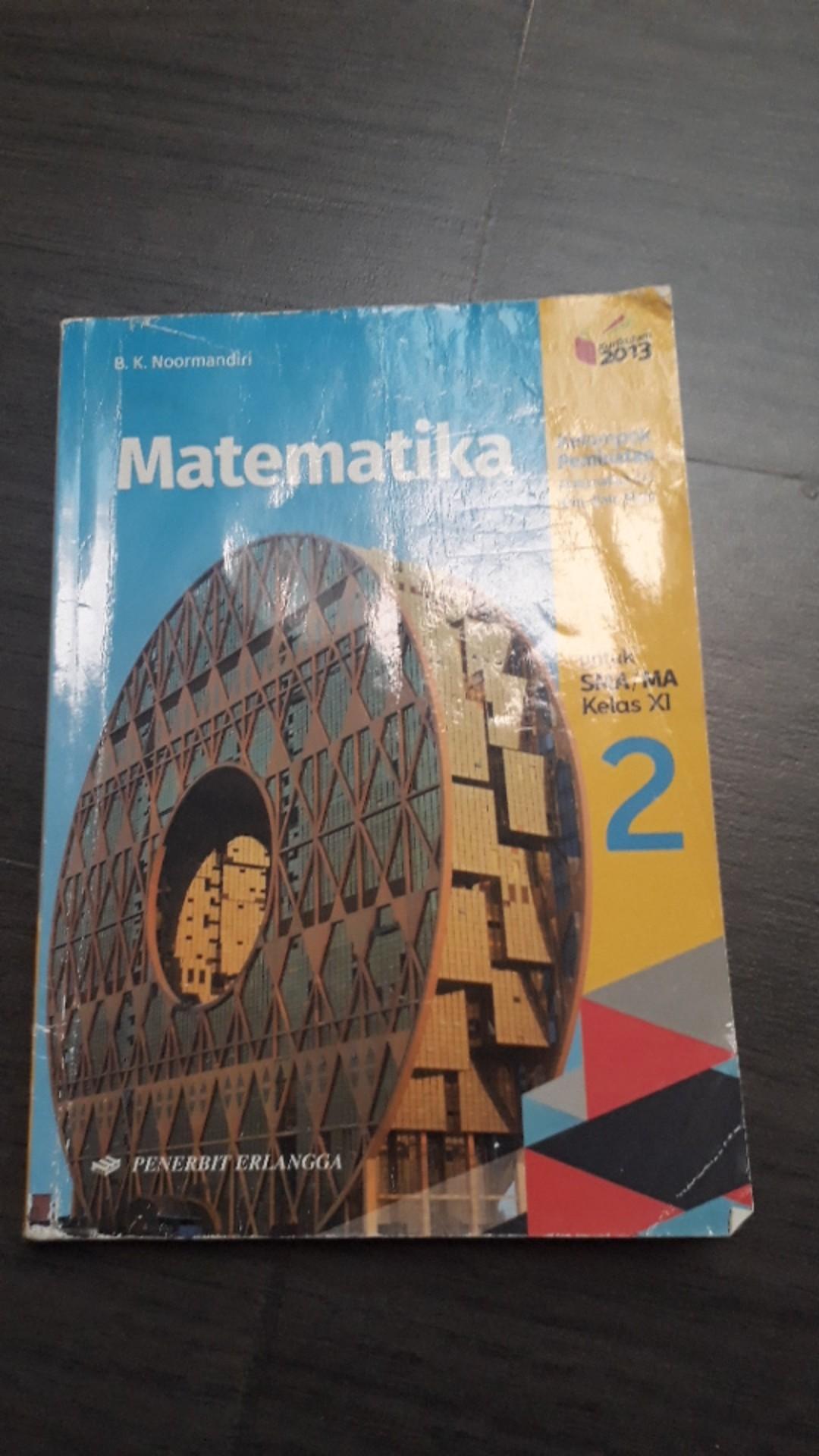 Buku Matematika Peminatan Kelas 11 Kurikulum 2013 Matematika Peminatan Kelas Xi Erlangga Shopee Indonesia