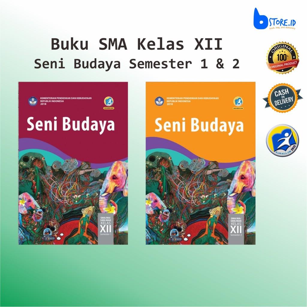 Buku Ajar Sma Kelas 12 Seni Budaya Semester 1 Dan 2 Shopee Indonesia