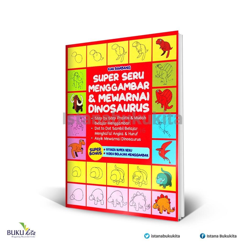 Buku Kita Super Seru Menggambar & Mewarnai Dinosaurus