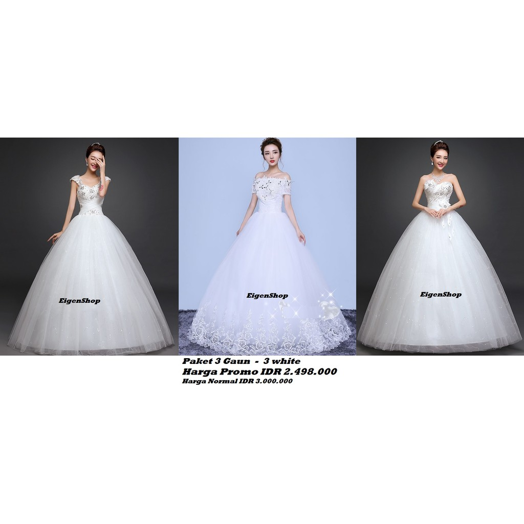Paket 3 Gaun - Gaun Pengantin Wedding Gown Wedding Dress PO16002 | Shopee Indonesia