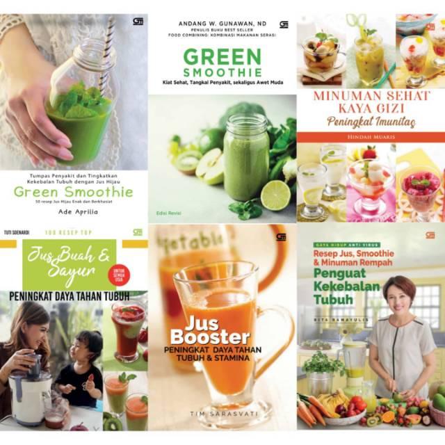 100 Resep Top Jus Buah Dan Sayur Minuman Sehat Kaya Gizi Green Smoothie Jus Booster Rita Ramayulis Shopee Indonesia