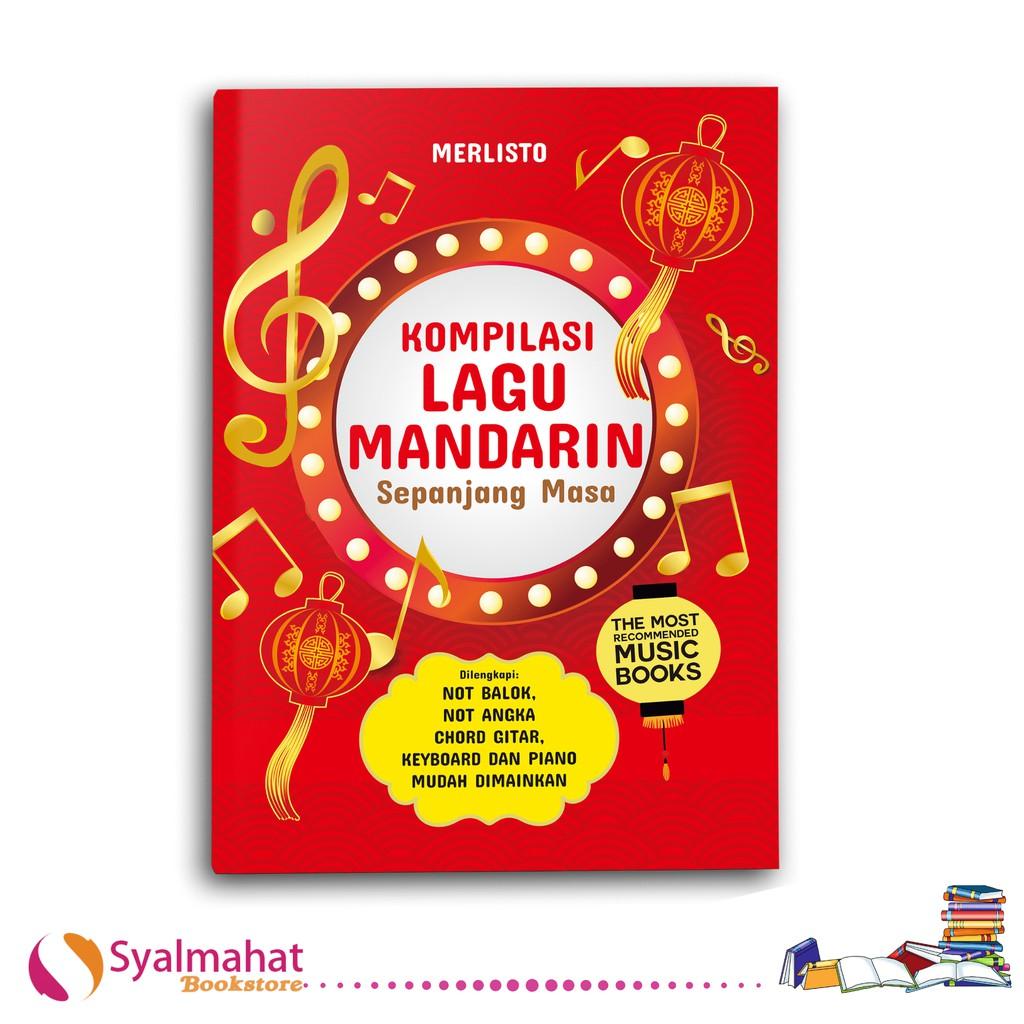 Buku Musik Kompilasi Lagu Mandarin Sepanjang Masa Untuk Gitar Keyboard Dan Piano Shopee Indonesia