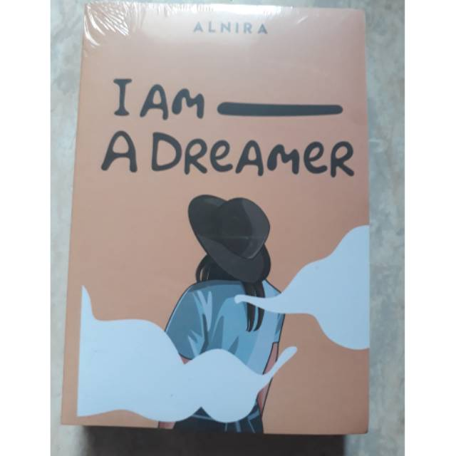 Novel I Am A Dreamer By Alnira Shopee Indonesia