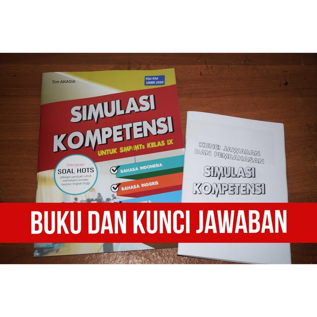 Buku Simulasi Kompetensi 2020 Dan Kunci Jawaban Untuk Smp Mts Kelas Ix Dari Akasia Shopee Indonesia