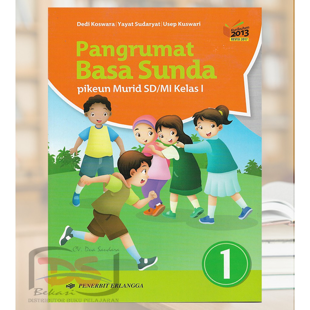 Pangrumat Basa Sunda Kelas 1 Sd Kurikulum 2013 Shopee Indonesia