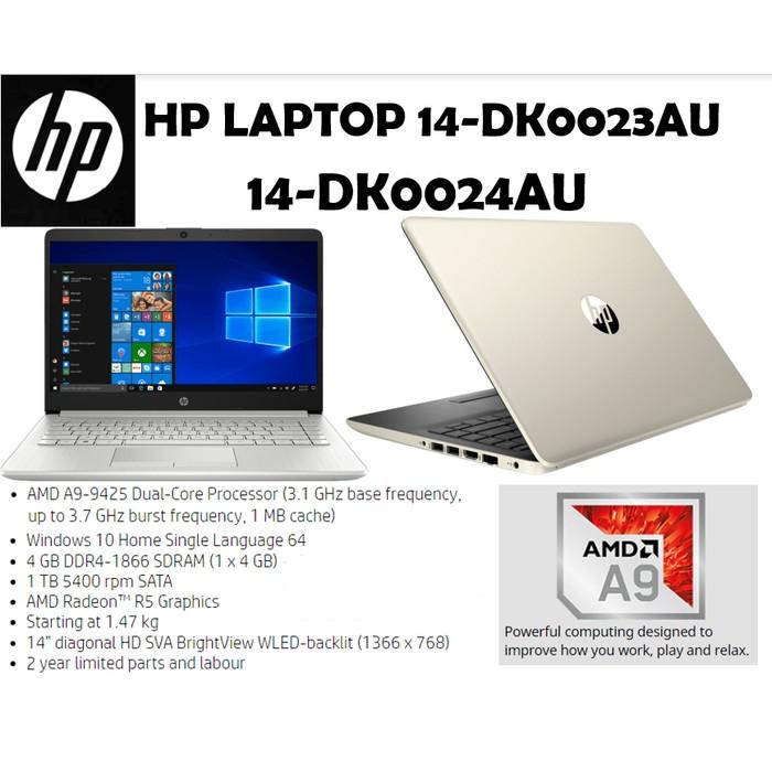 Laptop Hp 14 Dk0023au Dk0024au Amd A9 9425 4gb 1tb Radeon R5 14 W10 Shopee Indonesia