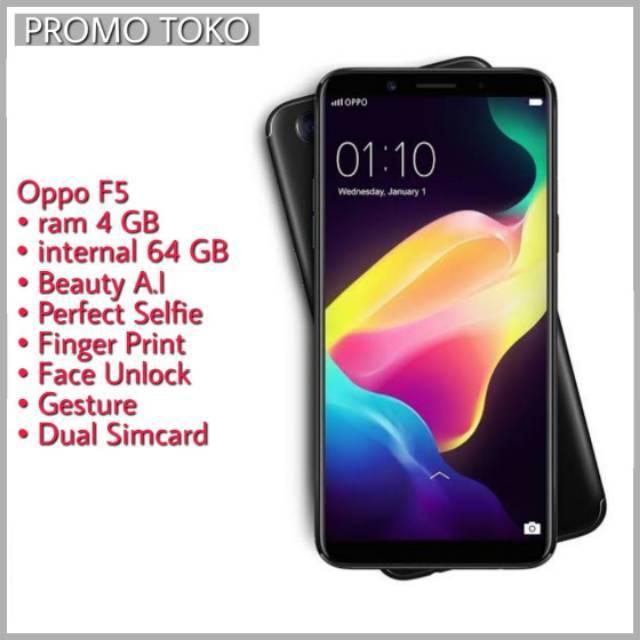 OPPO F5 - 4/64 - Face Unlock - Fingerprint - Dualsim - Perfect Selfie -  Selfie Expert