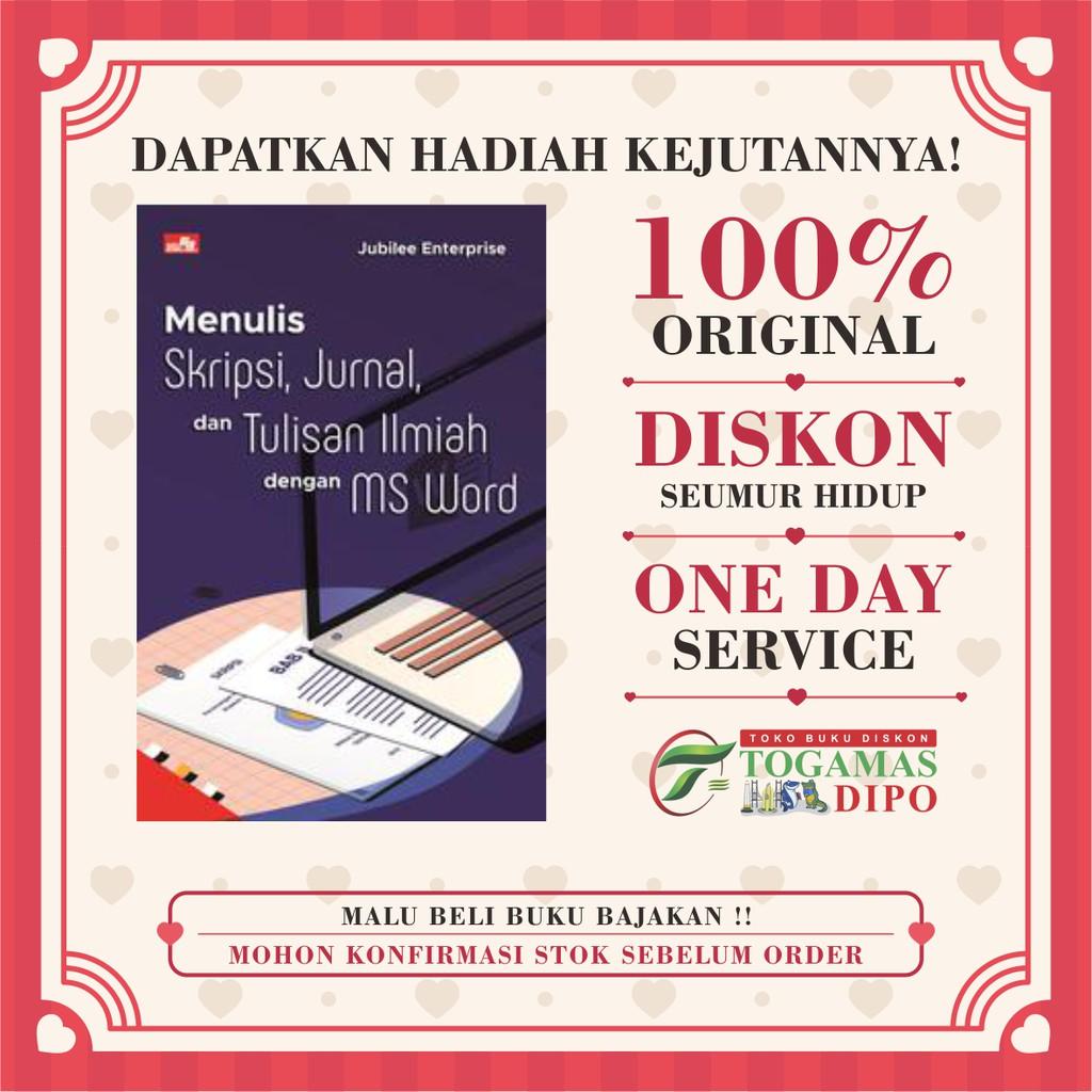 Buku Menulis Skripsi Jurnal Dan Tulisan Ilmiah Dengan Ms Word Shopee Indonesia