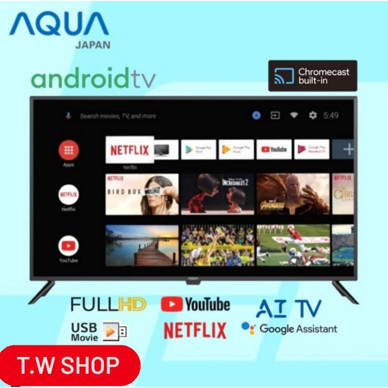 AQUA JAPAN LED TV LE43AQT1000U ANDROID SMART TV 43 INCH GARANSI RESMI