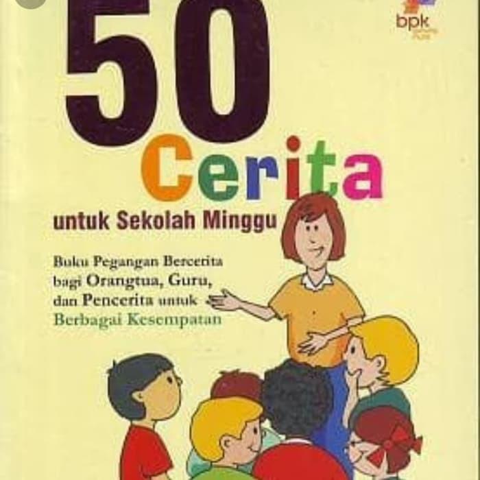 Buku 50 Cerita Untuk Sekolah Minggu Shopee Indonesia