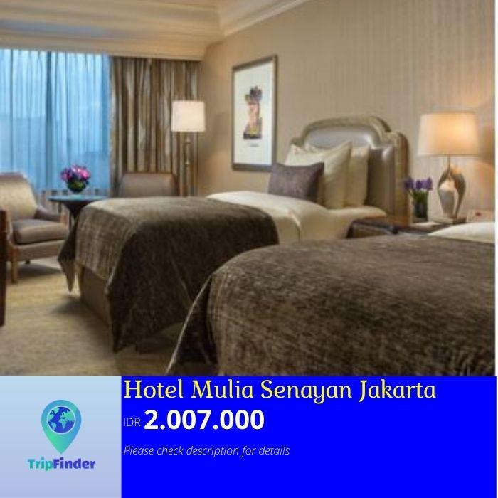 Promo Hotel Jakarta Hotel Mulia Senayan Jakarta Shopee Indonesia