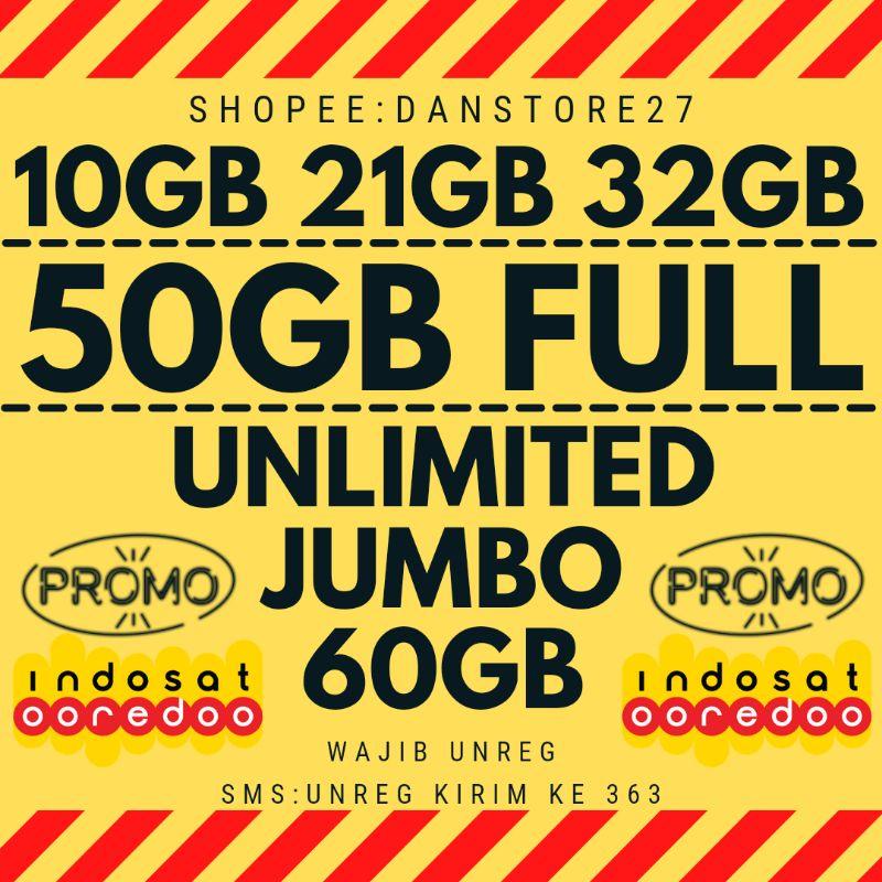 INDOSAT UNLIMITED JUMBO 60GB || INDOSAT 50GB FULL 24 JAM || INDOSAT 32GB/21GB/10GB || BACA DESKRIPSI!