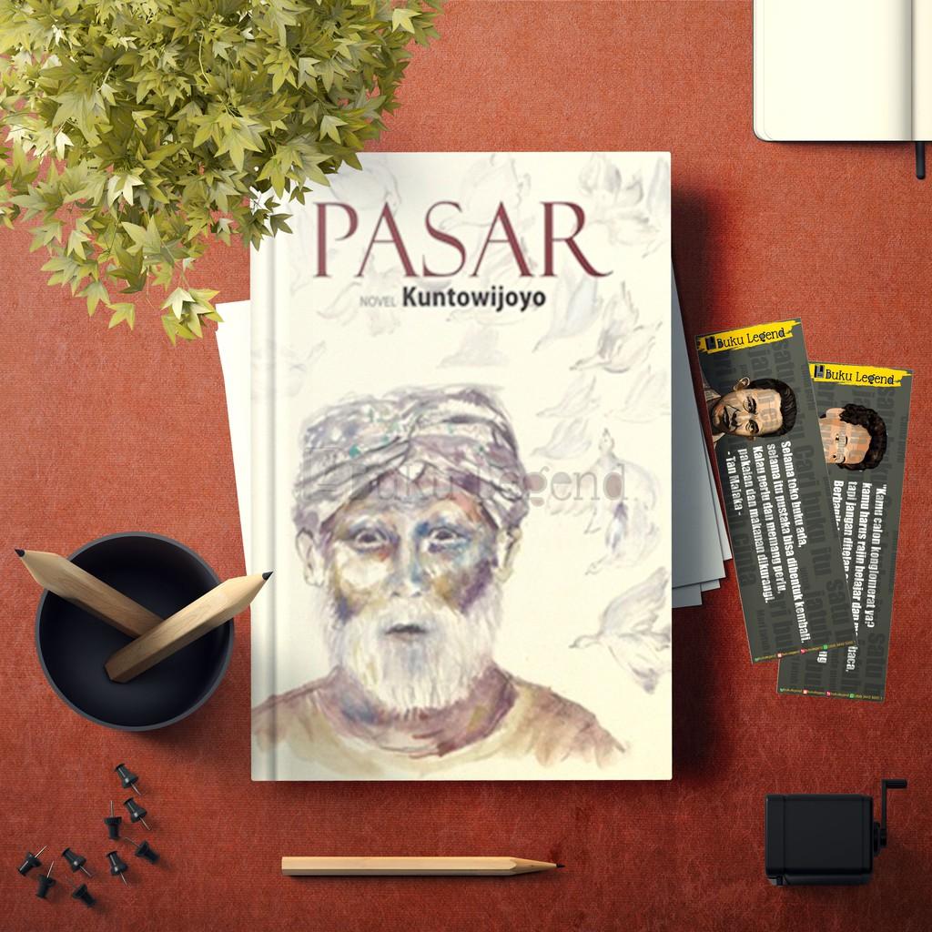 Buku Novel Pasar - Kuntowijoyo   Shopee Indonesia