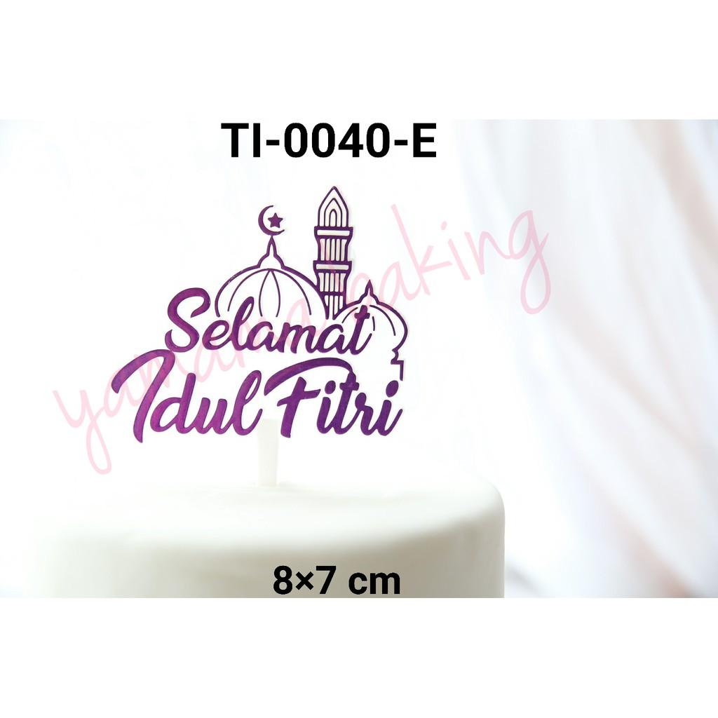 Ti 0040 E Cake Topper Kue Tulisan Selamat Idul Fitri Masjid Ungu