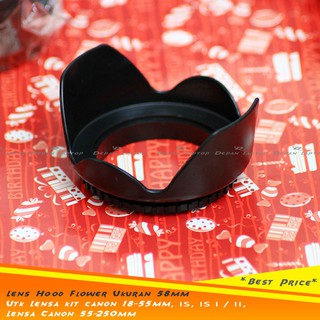 Lens Hood Flower Ukuran 58mm utk Kit Canon 18-55mm, IS 1, IS 2, 55-250mm
