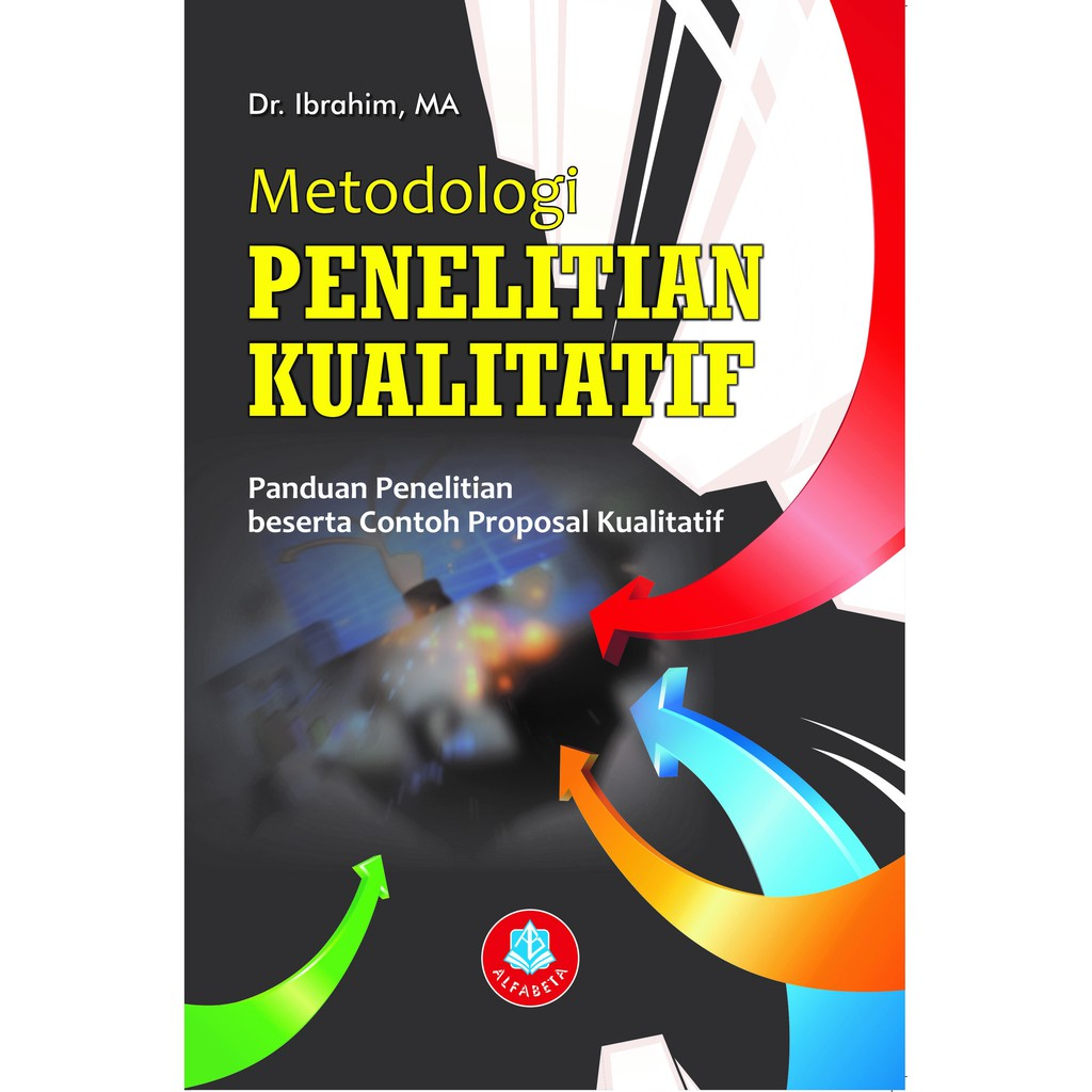 Buku Metodologi Penelitian Kualitatif Panduan Penelitian Beserta Contoh Proposal Kualitatif Shopee Indonesia