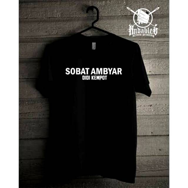 Kaos Baju Obral Sobat Ambyar Didi Kempot Distro Premium Shopee