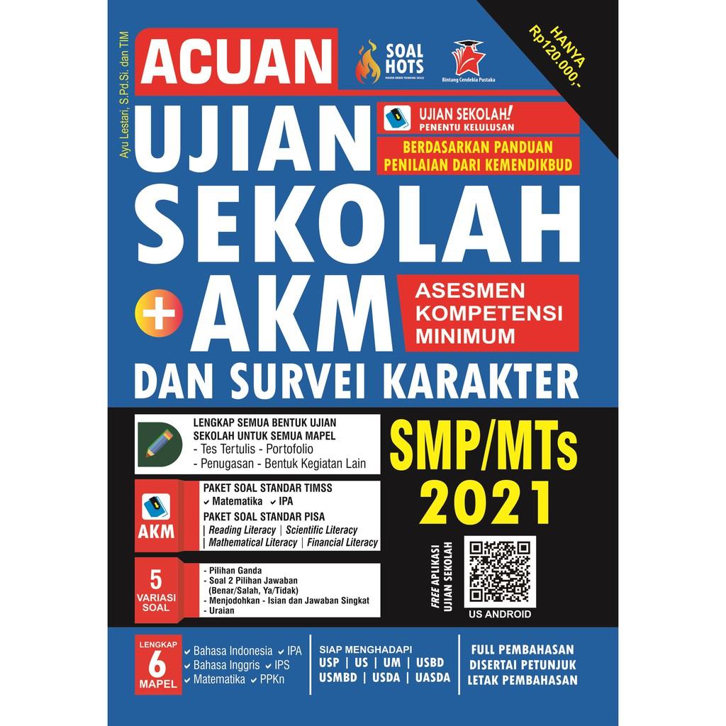 Acuan Ujian Sekolah Akm Survei Karakter Smp Mts 2021 Shopee Indonesia
