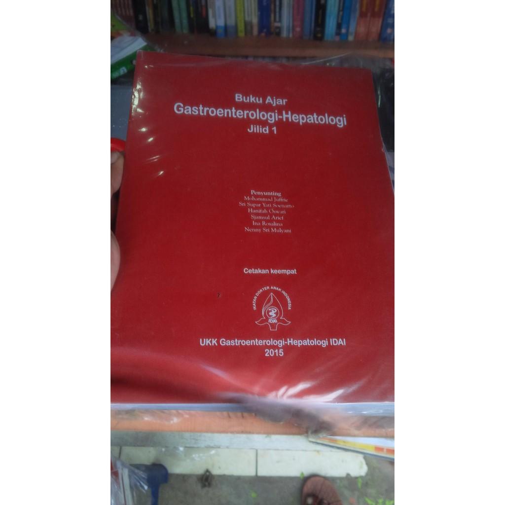 Jual buku ajar gastroenterologi hepatologi jilid 1 Diskon10% | Shopee Indonesia