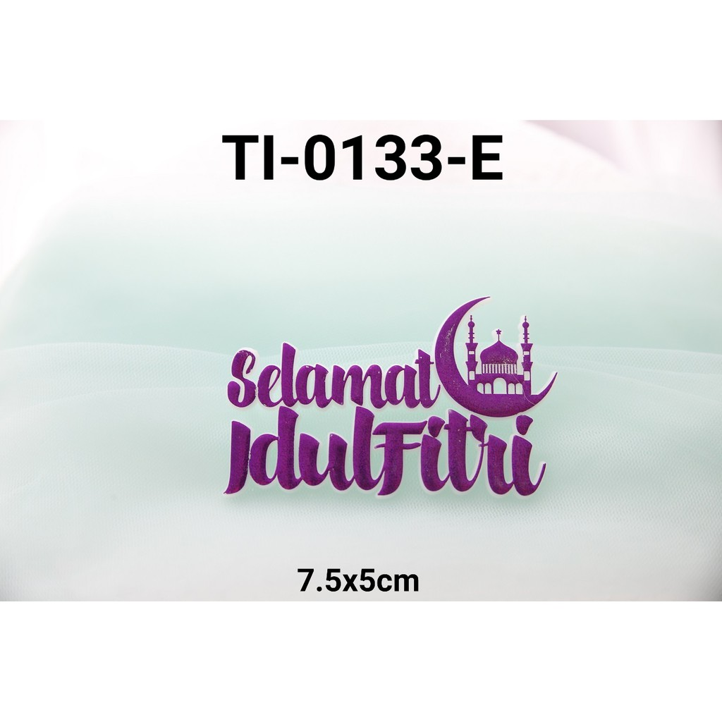 Ti 0133 E Cake Topper Tulisan Idul Fitri Lebaran Tempel Masjid
