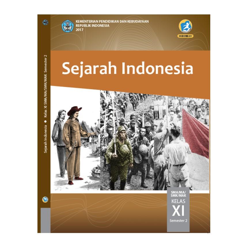 Pdf Buku Sejarah Indonesia Kelas 11 Semester 2 Kurikulum 2013 Ilmusosial Id