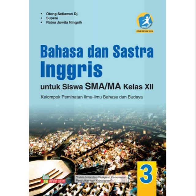 Buku Bahasa Dan Sastra Inggris Sma Kelas Xii Peminatan Kurikulum 2013 Revisi Shopee Indonesia