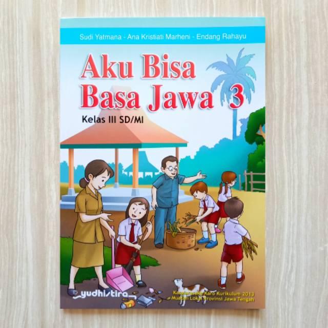 Buku Bahasa Jawa Aku Bisa Basa Jawa Sd Kelas 3 Kurikulum 2013 Shopee Indonesia