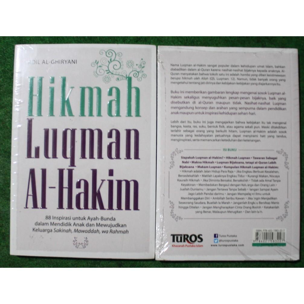 Hikmah Luqman Al Hakim 88 Inspirasi Untuk Ayah Bunda Dalam Mendidik Anak