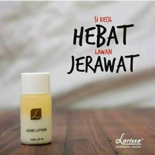 Acne Lotion Larissa ( Obat Jerawat ) / Treatment Lotion ...